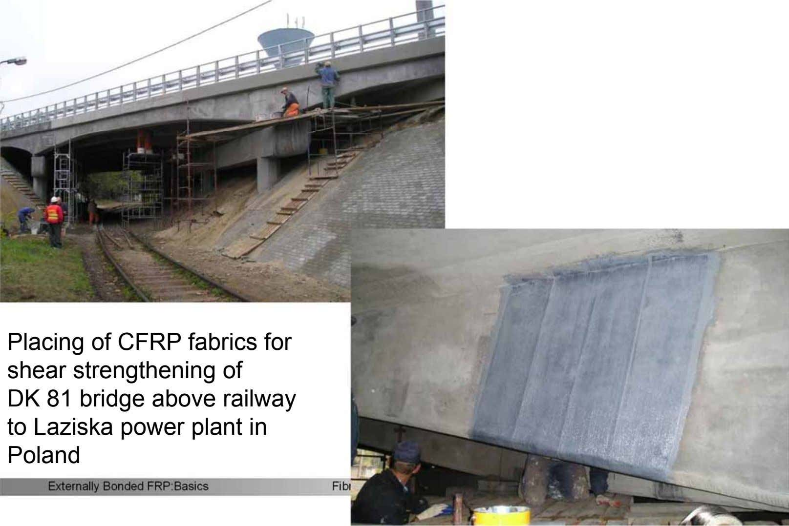 Placing of CFRP fabrics for shear strengthening of DK 81 bridge above railway to Laziska