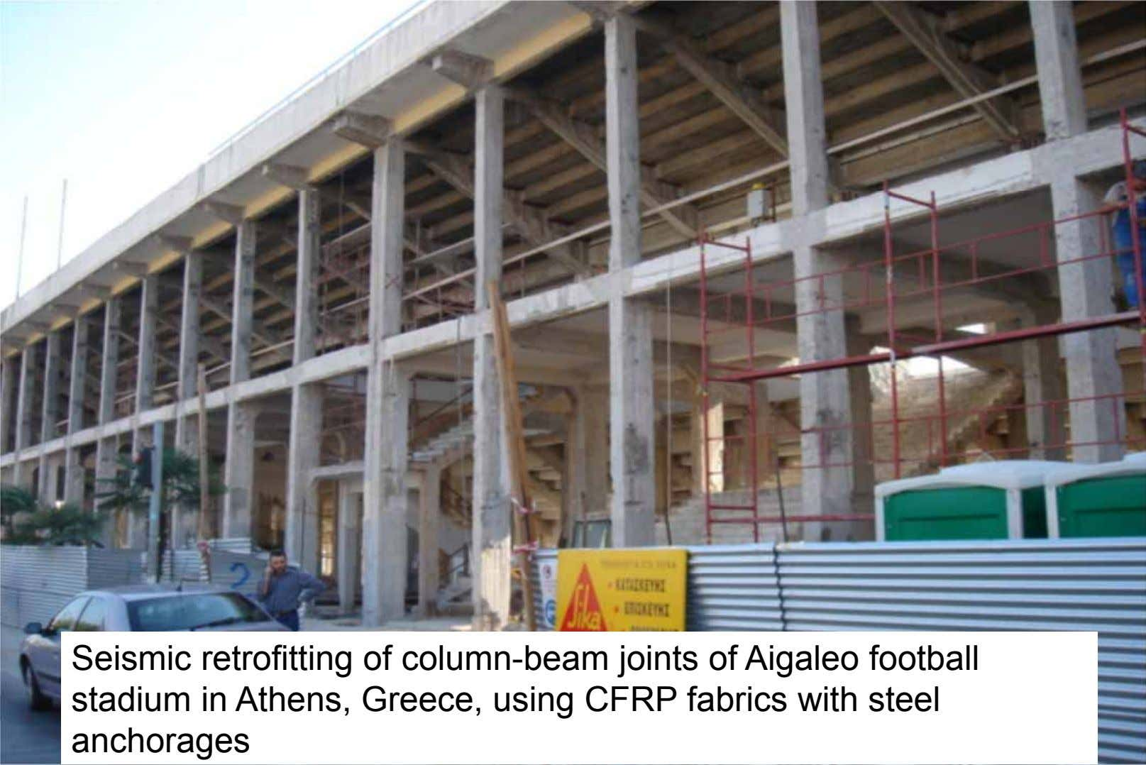 Externally Bonded FRP:Basics Seismic retrofitting of column-beam joints of Aigaleo football stadium in Athens, Greece,
