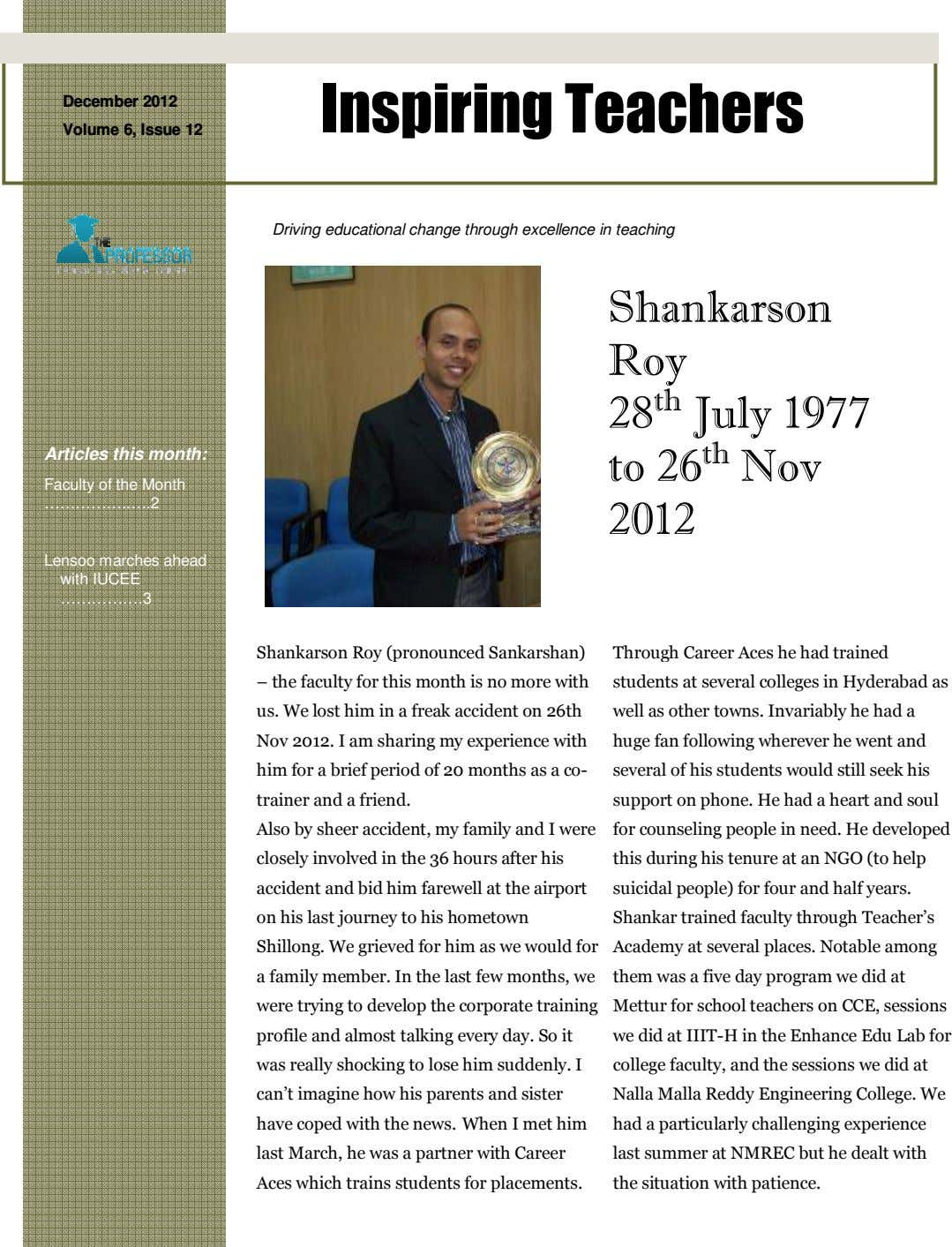 December 2012 Inspiring Teachers Volume 6, Issue 12 Driving educational change through excellence in teaching Shankarson