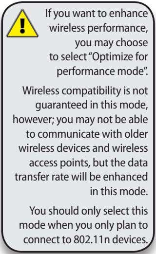 "If you want to enhance wireless performance, you may choose to select ""Optimize for performance"