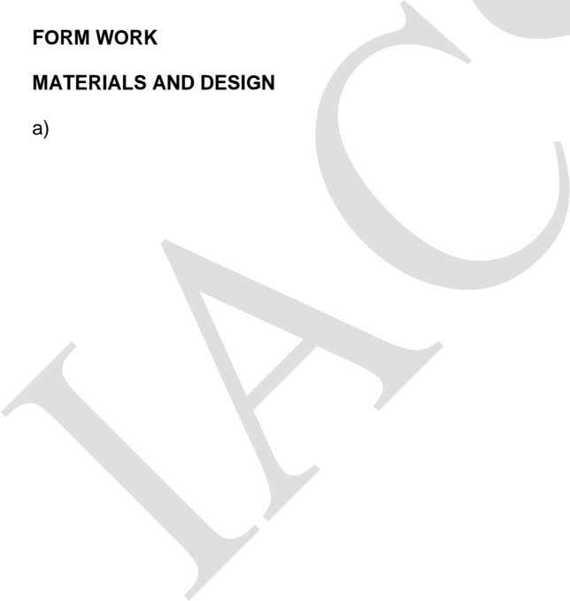 FORM WORK MATERIALS AND DESIGN a) b)