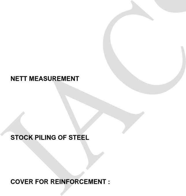 NETT MEASUREMENT STOCK PILING OF STEEL COVER FOR REINFORCEMENT :