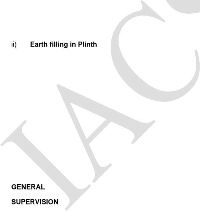 i) ii) Earth filling in Plinth iii) CONCRETE GENERAL SUPERVISION