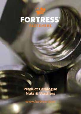 Product Catalogue Nuts & Washers www.fortress.kiwi