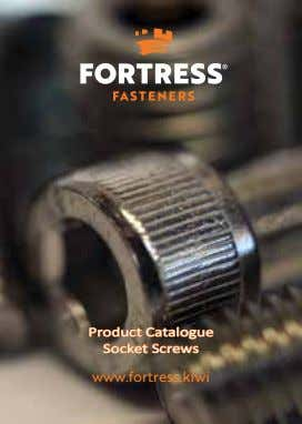 Product Catalogue Socket Screws www.fortress.kiwi