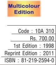 Code : 10A 310 Rs. 700.00 1st Edition : 1998 Reprint Edition : 2011 ISBN :
