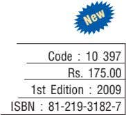 Code : 10 397 Rs. 175.00 1st Edition : 2009 ISBN : 81-219-3182-7 New