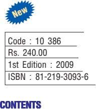 Code : 10 386 Rs. 240.00 1st Edition : 2009 ISBN : 81-219-3093-6 CONTENTS CONTENTS CONTENTS