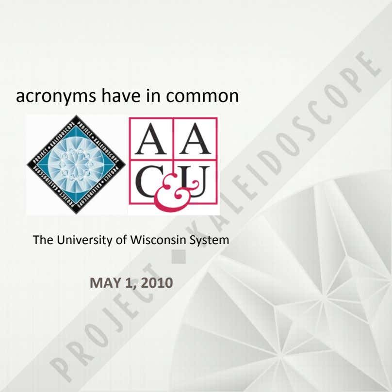 acronyms%have%in%common The%University%of%Wisconsin%System% MAY$1,$2010$