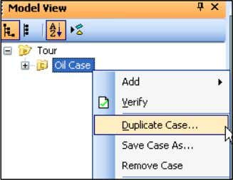 case select the Oil Case that you created previously in the Model View window. Right-click and