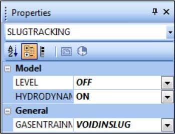 values for all other input in the Properties window. When using the SLUGTRACKING module, it is