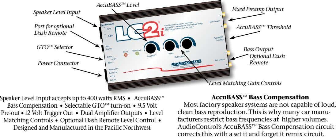 AccuBASS™ Level Fixed Preamp Output Speaker Level Input Port for optional Dash Remote AccuBASS™ Threshold