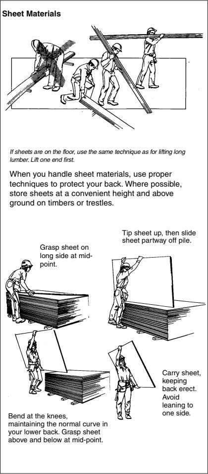 Sheet Materials If sheets are on the floor, use the same technique as for lifting