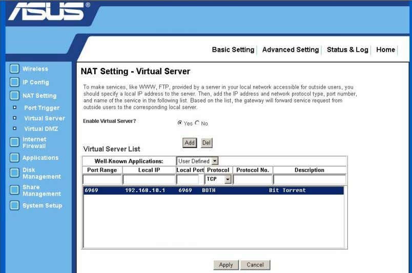 button to add the item in to the virtual server list. 4. Click Apply to save