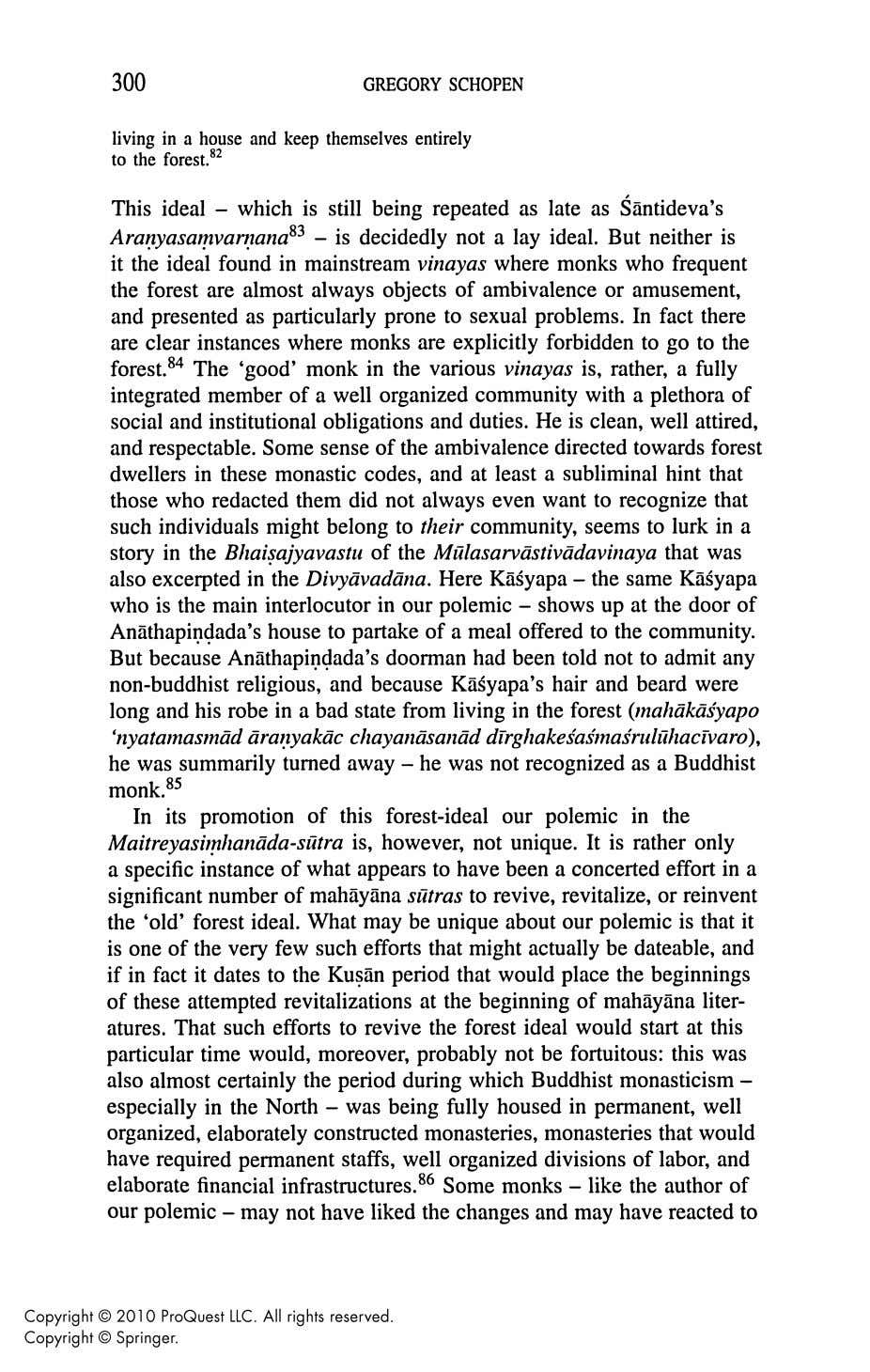 Conservative Monastic Values in an Early Mahayana Polemical Tract , Journal of Indian Philosophy, 27:4 (1999:Aug.)