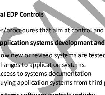 (N'02, M'03) General EDP Controls Application Changes to application systems. Access to systems