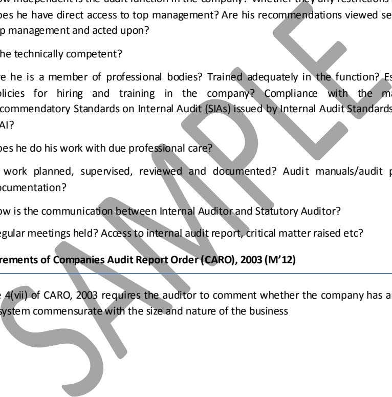 viewed seriously by top management and acted upon? c) Is he technically competent? Are he is