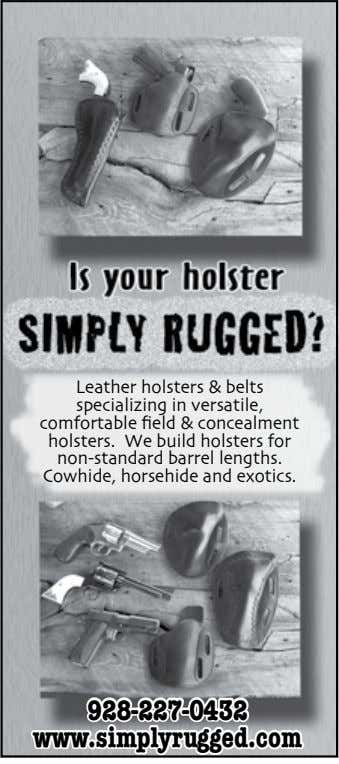 Leather holsters & belts specializing in versatile, comfortable field & concealment holsters. We build holsters