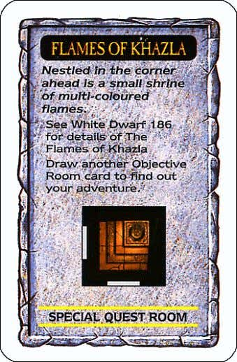 FLAMESFLAMESFLAMES OF OFOFOF KHAZLAKHAZLAKHAZLA KHAZLA -- - - (Originally in White Dwarf number 189) Dungeon Card