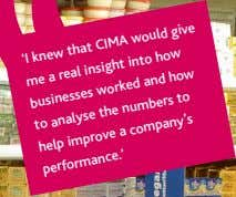 'I knew that CIMA would to give me a real insight into businesses worked and