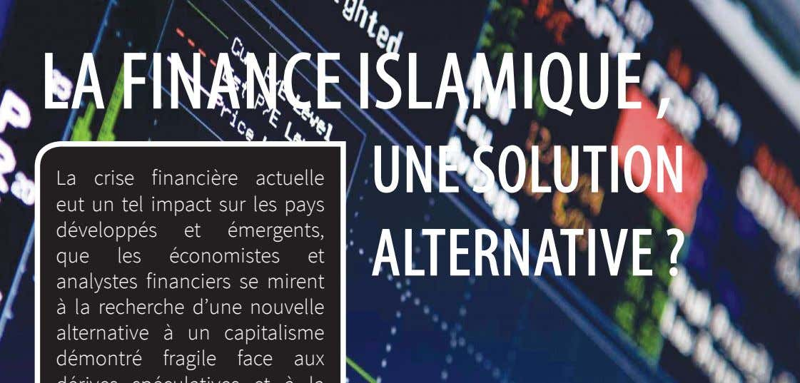14 LA FINANCE ISLAMIQUE FACE LA CRISE LA FINANCE ISLAMIQUE , UNE SOLUTION ALTERNATIVE ?