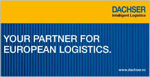 YOUR PARTNER FOR EUROPEAN LOGISTICS. www.dachser.ro