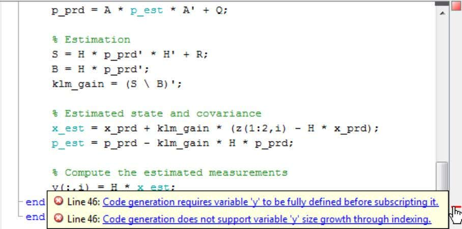 Fixing Errors Detected by the Code Analyzer Before generating code from your MATLAB code, you must