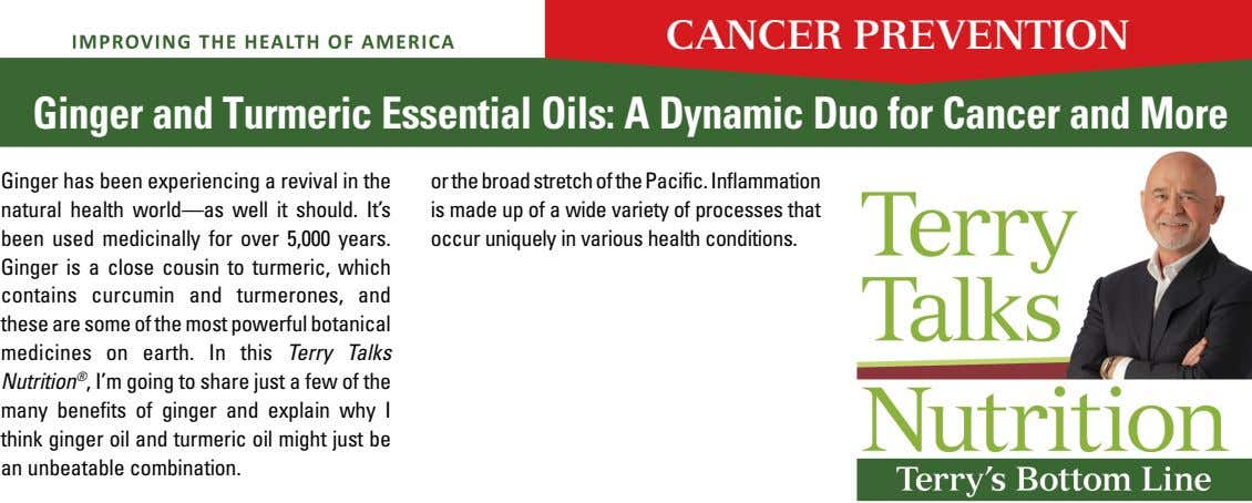 CANCER PREVENTION Ginger and Turmeric Essential Oils: A Dynamic Duo for Cancer and More Ginger