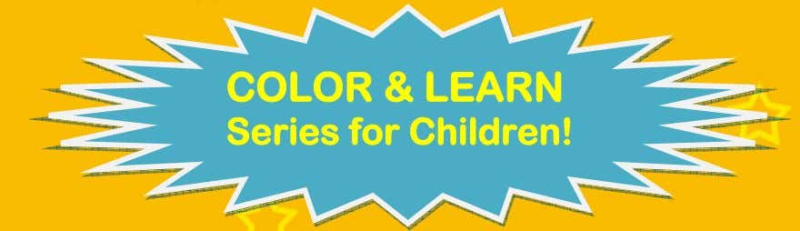 COLOR & LEARN Series for Children!