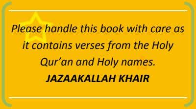 Please handle this book with care as it contains verses from the Holy Qur'an and