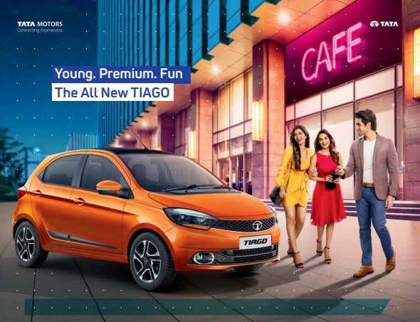 Young. Premium. Fun The All New TIAGO