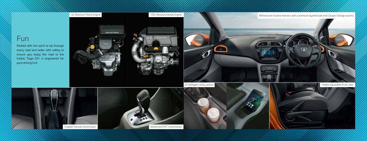 1.2L Revotron Petrol Engine 1.05L Revotorq Diesel Engine Refined and Intuitive Interiors with a premium