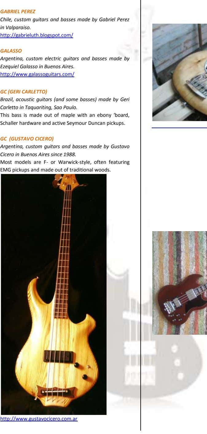 GABRIEL PEREZ Chile, custom guitars and basses made by Gabriel Perez in Valparaiso. http://gabrieluth.blogspot.com/