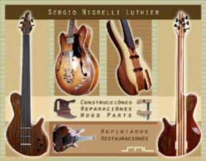Tigre. http://www.siracusaluthier.com.ar SNL Argentina, guitars and basses made by Sergio Nigrelli in Ituzaingó. 21