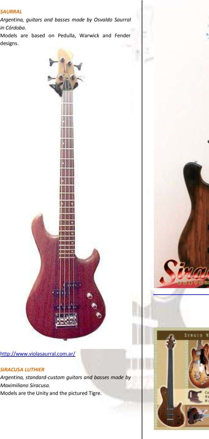 SAURRAL Argentina, guitars and basses made by Osvaldo Saurral in Córdoba. Models are based on