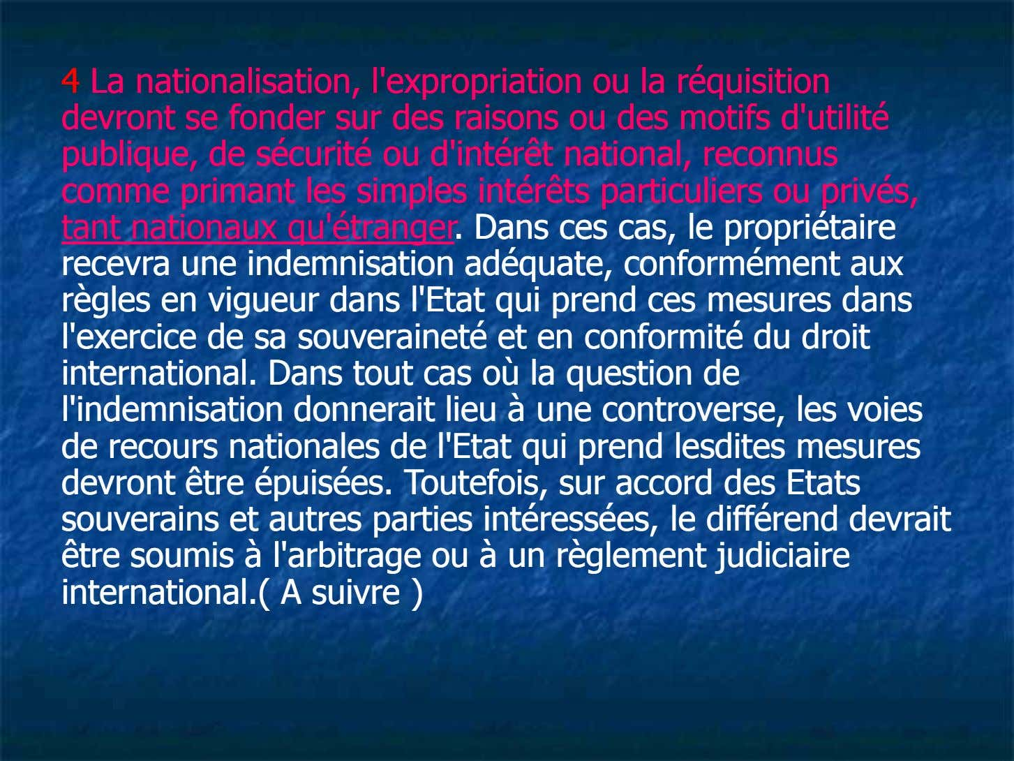 44 LaLa nationalisation,nationalisation, l'expropriationl'expropriation ouou lala réquisitiréquisitionon