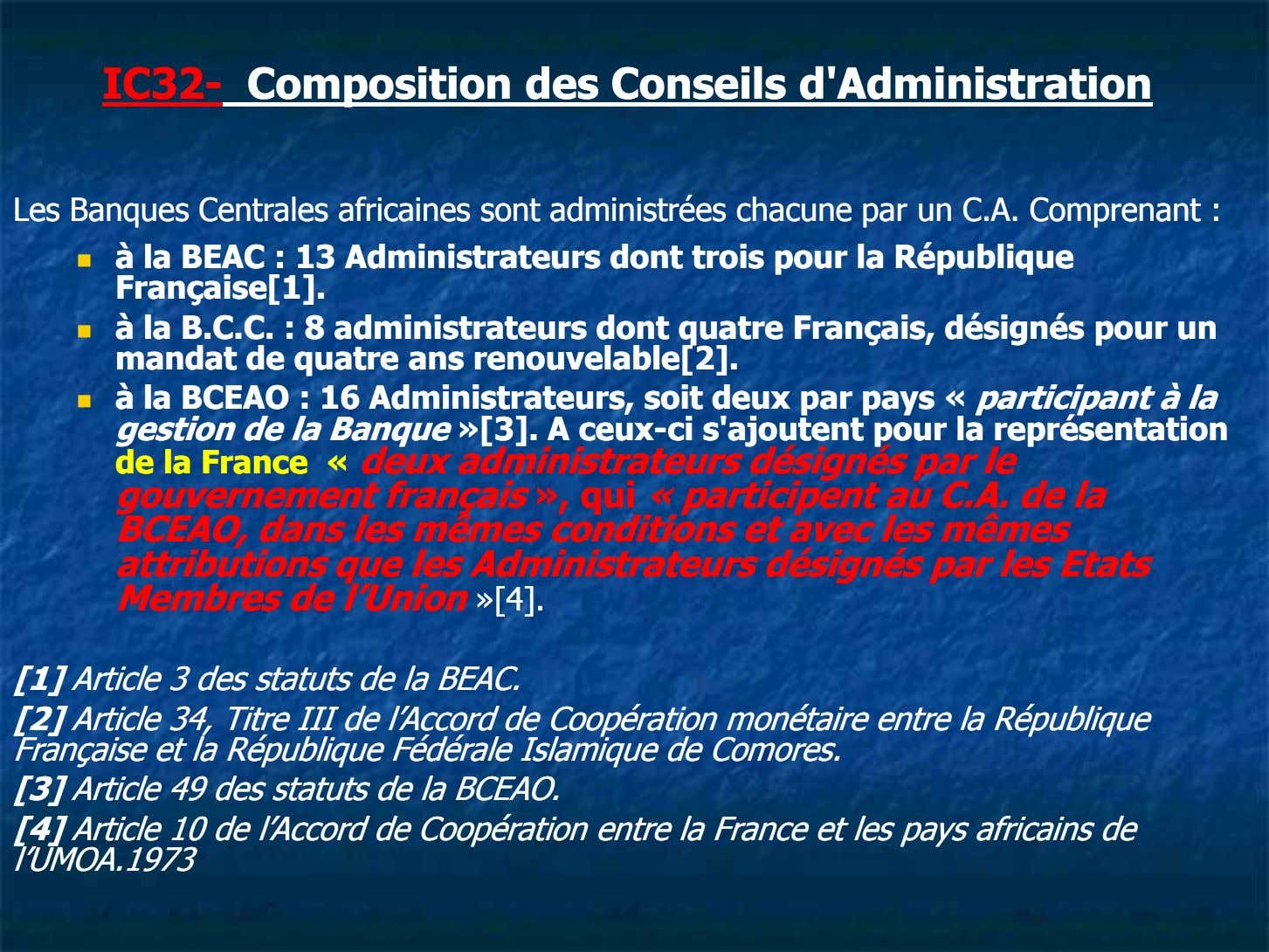 IC32IC32-- CompositionComposition desdes ConseilsConseils d'Administrationd'Administration LesLes BanquesBanques