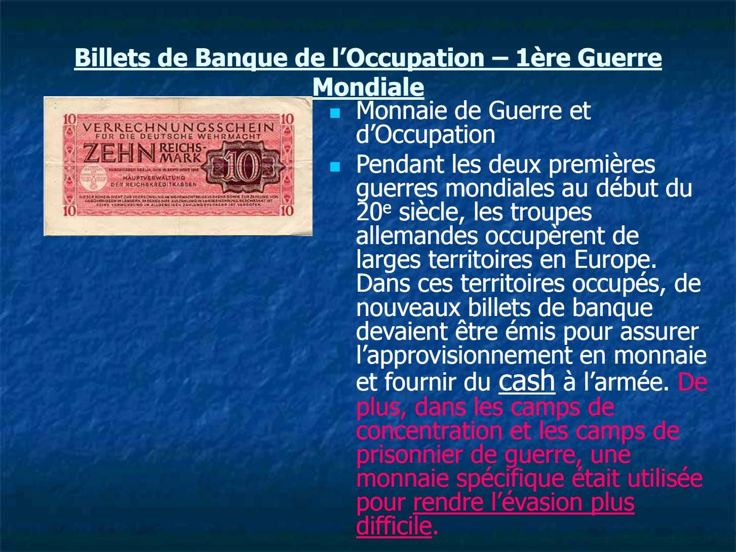 BilletsBillets dede BanqueBanque dede l'Occupationl'Occupation –– 1ère1ère GuerreGuerre MondialeMondiale