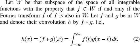 Let be that subspace of the space of all integrable functions with the property that if