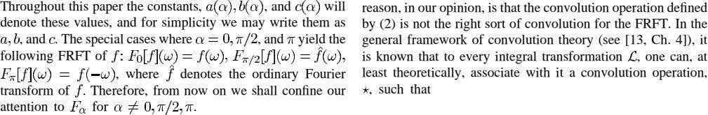 Throughout this paper the constants, , and will reason, in our opinion, is that the convolution