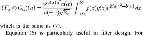 which is the same as (7). Equation (6) is particularly useful in filter design. For