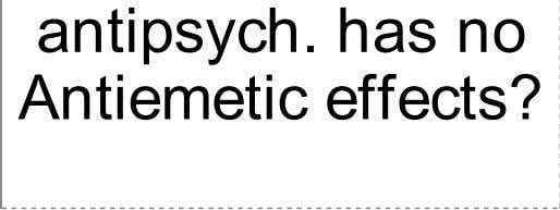 Which 2 antipsych. has no Antiemetic effects?