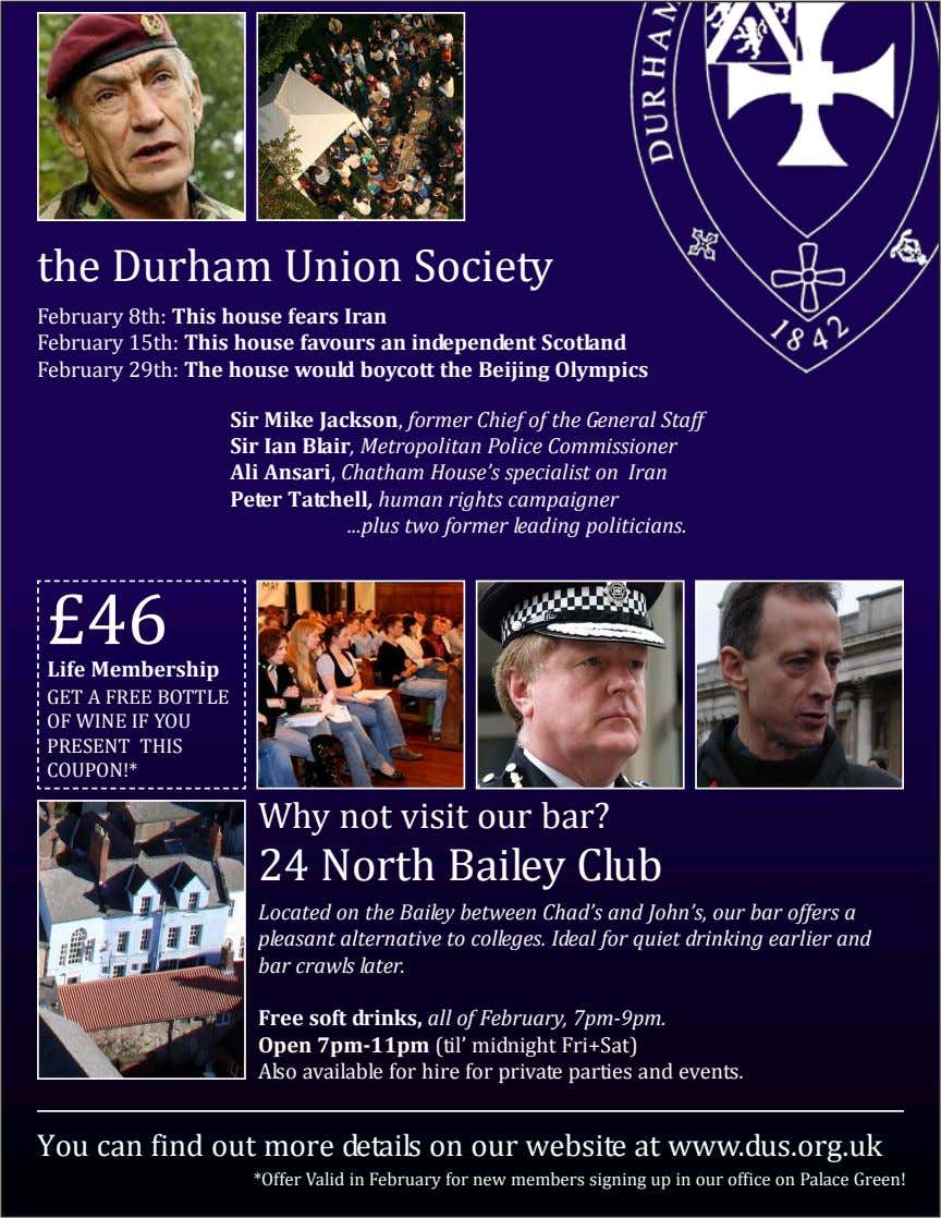 the Durham Union Society February 8th: This house fears Iran February 15th: This house favours