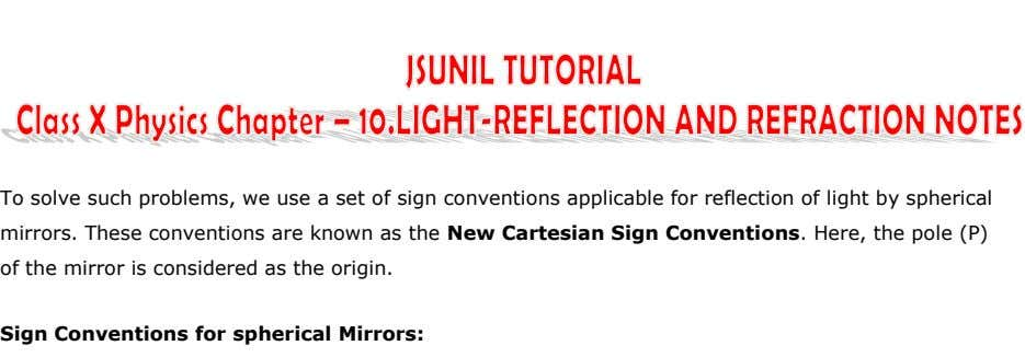To solve such problems, we use a set of sign conventions applicable for reflection of