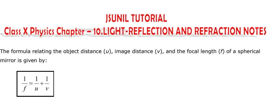 The formula relating the object distance (u), image distance (v), and the focal length (f)