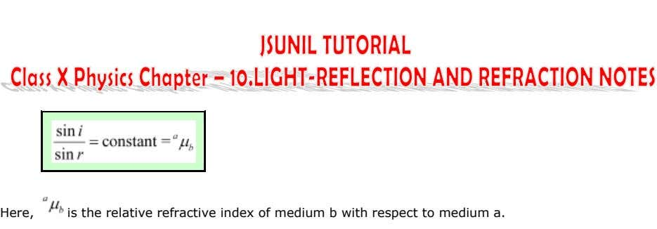 Here, is the relative refractive index of medium b with respect to medium a.