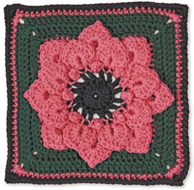 34 Granny Square flowerS daHlia designed by Joyce Lewis Skill level: experienced Petal Stitch: (5