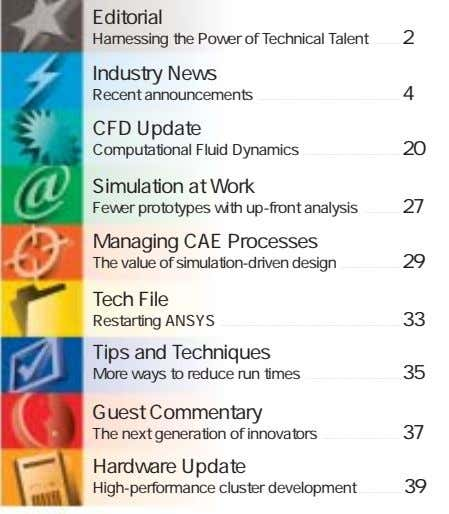 Editorial Harnessing the Power of Technical Talent 2 Industry News Recent announcements 4 CFD Update