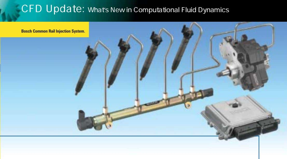 CFD Update: What's New in Computational Fluid Dynamics Bosch Common Rail Injection System.