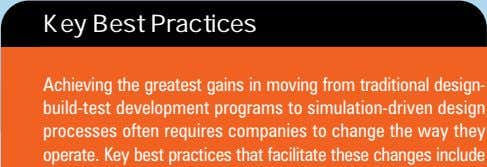 Key Best Practices Achieving the greatest gains in moving from traditional design- build-test development programs